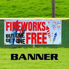 Fireworks Buy One Get One Free Custom Banner Sign