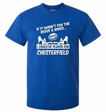 CHESTERFIELD FANS THEMED BOOZE AND BIRDS T-SHIRT