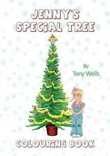 Jenny's Special Tree: Colouring Book by Tony Wells Paperback Book Free Shipping!