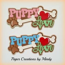 CRAFTECAFE MINDY PUPPY LOVE PETS premade paper piecing scrapbook page die cut