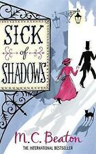 Sick of Shadows by M. C. Beaton (Paperback, 2010)