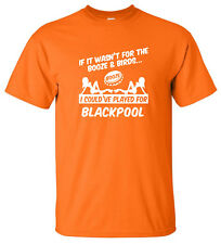 BLACKPOOL FAN THEMED BOOZE AND BIRDS T-SHIRT
