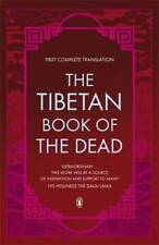 The Tibetan Book of the Dead: First Complete Tra, Coleman, Graham, New