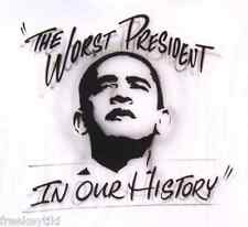 Anti OBAMA The WORST PRESIDENT IN OUR HISTORY T-Shirt Tea Party Custom Airbrush