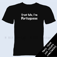 Trust Me I'm Portuguese T Shirt Heritage Portugal Country Christmas Gift Tee
