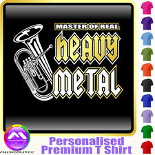 Euphonium Master Of Heavy Metal - Custom Music T Shirt 5yrs - 6XL by MusicaliTee