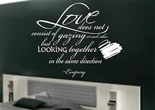 Love does not consist of gazing at each other wall art sticker quote Bedroom-074