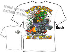 Rat Fink T Shirts Old Ratfinks Never Die Big Daddy Apparel Tee Sz M L XL 2XL 3XL