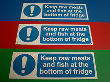 KEEP RAW MEATS AND FISH AT THE BOTTOM OF FRIDGE 300 x 100 hygiene catering sign