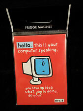 Vimrod Fridge Magnet Hello. this is your computer speaking Fun humour gift New