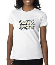 One Cat Short Of A Crazy Lady Funny Kitten Paws Ladies T-Shirt S-2XL