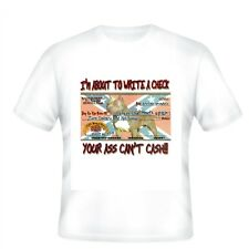 short sleeve T-shirt nature pets animals I'm about write check can't cash dog