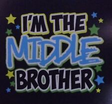 I'M THE MIDDLE BROTHER WITH ROYAL BLUE Many Colors size t-shirt NB To 14-16