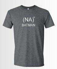 NA NA NA NA BATMAN MENS FUNNY SHIRT