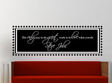 Steve Jobs Inspiring Quote Wall Decal Love what you do 54 x 18 inches