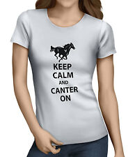 Keep Calm And Canter On Womens  Funny Horse Riding T-Shirt 10 Colors XSm/XXL. D2
