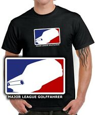 Fun T-SHIRT * MAJOR LEAGUE GOLFFAHRER * MK1 Golf 1 VW Tuning 1er Gti RETRO KULT