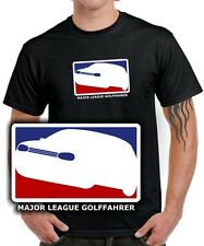 Fun T-SHIRT * MAJOR LEAGUE GOLFFAHRER * MK4 Golf 4 VW Tuning 4er Gti SATIRE