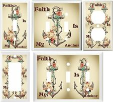 ANCHOR & ROSES FAITH IS MY ANCHOR INSPIRATIONAL LIGHT SWITCH OR OUTLET COVER 122