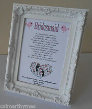 PERSONALISED THANK YOU FOR BEING MY BRIDESMAID MAID OF HONOUR GIFT FRAME & POEM