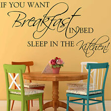 Kitchen Wall Sticker Quote - If You Want Breakfast in Bed Funny Dining Decal Art