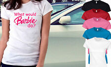 WHAT WOULD BARBIE DO ? Funny Dope Twerk Fashion Bloggers Tumblr Fitted T-Shirt