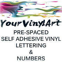 Self Adhesive Sticker Vinyl decal Letters and Numbers signage sign pre spaced