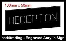 Engraved Acrylic Sign 100mm x 50mm RECEPTION  Personalised Plaque Your Wording
