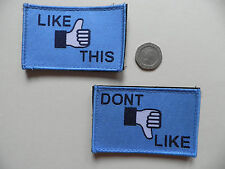 'Like This'  &  'Don't Like' morale patches. Velcro backed. New.