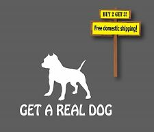 Get a real dog Pitt Bull  Decal Sticker Adopt a Pit Bull Buy 2 Get 3 Free Ship