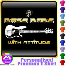 Bass Guitar Bass Babe With Attitude 3 - Music T Shirt 5yrs - 6XL by MusicaliTee