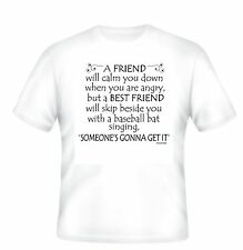 UNIQUE T-shirt friendship funny difference between a friend and a BEST friend