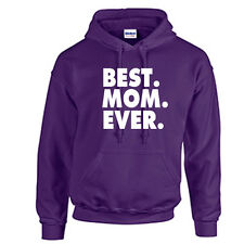 Best Mom Ever Hoodie Mother's Day Hooded Sweatshirt Mother's Day Gift