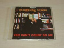 COUNTING CROWS You Can't Count On Me CD Promo 2008 1trk Dutch