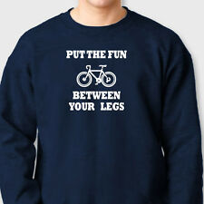 Put The Fun Between Your Legs Funny T-shirt College Bicycle  Crew Sweatshirt