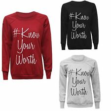New Womens Ladies Know Your Worth Printed Jumper Pullover Sweatshirt Top