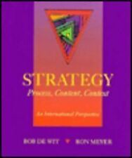Strategy: Process, Content and Context - An International Perspective, Wit, Bob