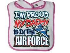 I'M PROUD MY DADDY IS IN THE AIR FORCE Rabbit Skins Infant Snap BIB