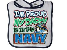 I'M PROUD MY DADDY IS IN THE NAVY Rabbit Skins Infant Snap BIB