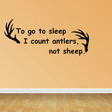 Wall Decal Quote to Go to Sleep I Count Antlers Not Sheep Kids Room (GD79)