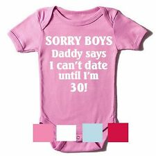 SORRY BOYS DADDY SAYS ~ BABY GROW/ROMPER/SLEEP SUIT/VEST BABIES CLOTHES FUN GIFT