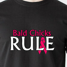 Bald Chicks Rule...... Cancer cure breast 25% Donation to Leukemia Funny T-Shirt
