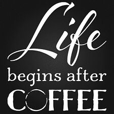 LIFE BEGINS AFTER COFFEE vinyl wall sticker saying words kitchen cafe cup stain