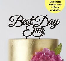 Cake Topper for wedding Best Day Ever gold silver black Wedding Cake Toppers