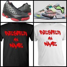RESPEK TEE SHIRT #2 to match ANY NIKE/AIR MAX/KOBE/KD/LEBRON/JORDANS/PUMA/ADIDAS