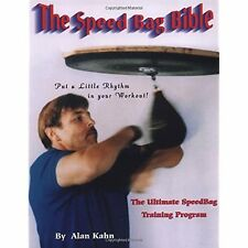 The Speed Bag Bible Alan H. Kahn