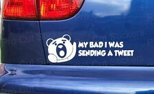 Ted Movie My Bad I Was Sending a Tweet Novelty Funny Car Bumper Stickers Decals