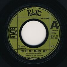 """Rubettes, The-You're The Reason Why 7"""" 45-State Records (3), STAT 20, 1976, Comp"""