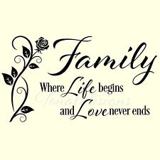 FAMILY where life begins and love never ends vinyl wall sticker saying rose home