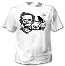 EDGAR ALLAN POE NEVERMORE QUOTE - NEW AMAZING GRAPHIC TSHIRT- S-M-L-XL-XXL